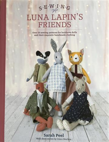 Sewing Luna Lapin's Friends